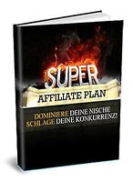 SUPER AFFILIATE PLAN Geld verdienen mit Partnerprogrammen EBOOK Master Reseller