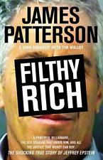 Filthy Rich: A Powerful Billionaire, the Sex Scandal that Undid Him, and All ...