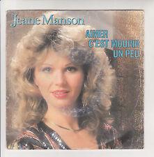 Jeane MANSON Vinyle 45 tours AIMER C'EST MOURIR UN PEU -GABRIEL AND ME -CBS 2358