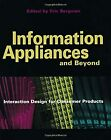 Information Appliances and Beyond: Interaction Design for Consumer Products (Int photo