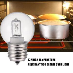 E27 40W Warm White Oven Cooker Bulb Lamp Heat Resistant Light 220-240V 500°C MN