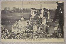 """CPA """"  GUERRE - Ligne de Paris à Hirson le Pont de Soissons sur l'Aisne détruit"""