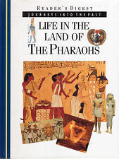 LIFE IN THE LAND OF THE PHARAOHS Readers Digest **VERY GOOD COPY**