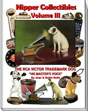 Nipper Collectibles RCA Victor Trademark Phonograph Dog Vol III Collectors Guide