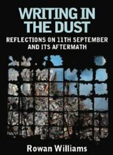 Writing in the Dust: Reflections on 11th September and its Aftermath Williams,