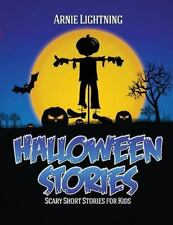 Haunted Halloween Fun: Halloween Stories : Scary Short Stories for Kids,...