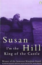 I'm the King of the Castle by Susan Hill (1977, Paperback)