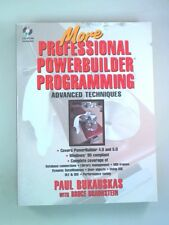 More Professional Powerbuilder Programming: Advanced Techniques by Braunstein, B