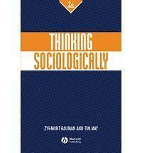 Thinking Sociologically, May, Tim, Bauman, Zygmunt, Very Good Book