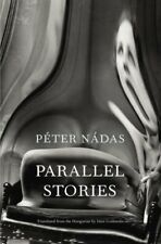 Parallel Stories by Nádas, Peter Book The Cheap Fast Free Post