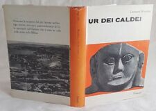 LEONARD WOOLLEY UR DEI CALDEI 1962JAMDAT UBAID ISIN LARSA NABUCODONOSOR ILLS