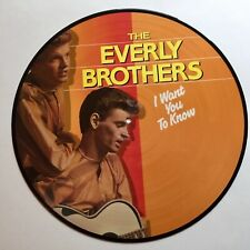 PICTURE DISC  ~  The Everly Brothers  -  I Want You to Know