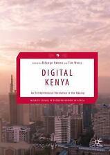 Digital Kenya: An Entrepreneurial Revolution in the Making (Hardback or Cased Bo