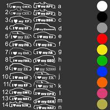 I Love My Honda Sticker CRX EF EG EK S2K AP EP3 Civic Tuning JDM freie Farben