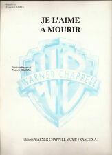 Partition - 1979 - FRANCIS CABREL - Je l'aime à mourir - Français/Anglais - TB++