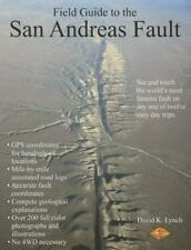 Field Guide to the San Andreas Fault by David K. Lynch (2015, Paperback)