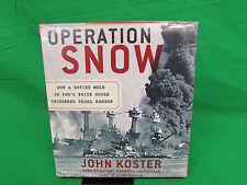 Operation Snow: How a Soviet Mole in FDR's White House Triggered Pearl Harbor A