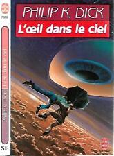 PHILIP K.DICK°°L'OEIL DANS LE CIEL°°LE LIVRE DE POCHE science fiction