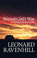 Revival God's Way : A Message for the Church by Leonard Ravenhill (2006,...