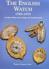 BOOK/LIVRE/BOEK : THE ENGLISH (pocket) WATCH 1585-1970 (zakuurwerk,montre poche)