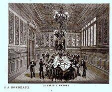 GRAVURE SUR BOIS 19ème SALLE A MANGER  HOTEL DE NANTES A BORDEAUX