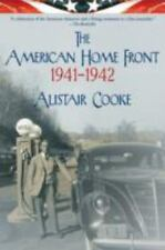The American Home Front: 1941-1942 by Alistair Cooke (2007, Paperback)