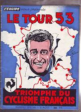 revue  l'équipe  du 02/08/1953 SPECIAL LE TOUR 1953 BOBET TRIOMPHE DES FRANCAIS