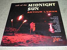 "ARTHUR LYMAN (VG) 1965 Call Of The Midnight Sun (EX) 12"" 33RPM Exotic Music LP"