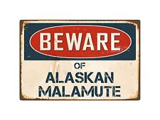 "Beware Of Alaskan Malamute 8"" x 12"" Vintage Aluminum Retro Metal Sign VS008"