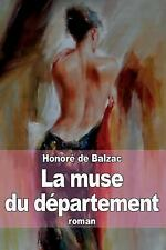 La Muse du Département by Honoré de Balzac (2014, Paperback)
