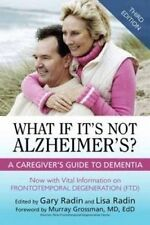 USED (VG) What If It's Not Alzheimer's?: A Caregiver's Guide To Dementia (3rd Ed
