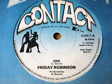 "FRIDAY ROBINSON - ZOO  7"" VINYL"