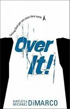 Over It : Letting God Get You Past Life's Hurts by Michael DiMarco and Hayley...