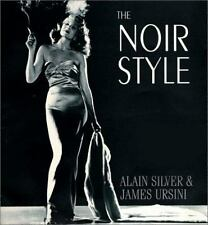 The Noir Style by Alain Silver and James Ursini 1999, Hardcover  OOP