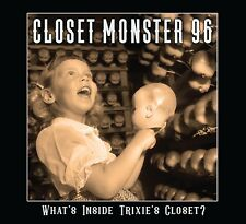 CLOSET MONSTER 96: WHAT'S INSIDE TRIXIE'S CLOSET? CD (AWESOME HEAVY ROCK)