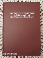 Dwight D Eisenhower A Bibliography Of His Time And Presidency Book New 1991 RARE