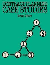 Contract Planning Case Studies (Building & Surveying Series) by Cooke, B.