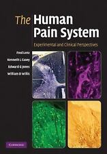 The Human Pain System: Experimental And Clinical Perspectives: By Frederick A...