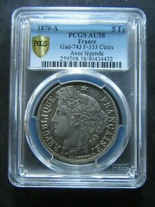 France : 5 Francs Cérès 1870 A Silver Avec Légende ; PCGS : AU 58
