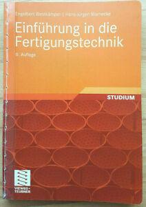 Einführung in die Fertigungstechnik von Engelbert Westkämper Buch 9783834808356