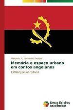 Memória e espaço urbano em contos angolanos: Estratégias narrativas (Portuguese