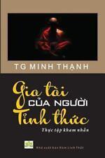 Gia Tai Cua Nguoi Tinh Thuc by Tg Minh Thanh (2016, Paperback)