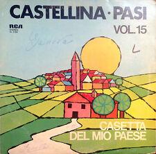 DISCO 33 GIRI - CASTELLINA PASI volume 15 casetta del mio paese