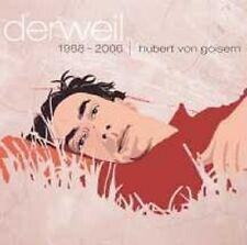 """HUBERT VON GOISERN """"DERWEIL"""" 2 CD NEUWARE!!!!!!!!!!!!!"""
