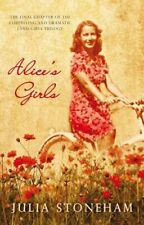 Alice's Girls By Julia Stoneham. 9780749009748