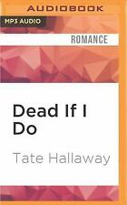 Garnet Lacey: Dead If I Do 4 by Tate Hallaway (2016, MP3 CD, Unabridged)