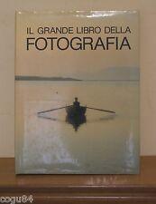 Il grande libro della fotografia - Prima edizione Vallardi 1976