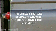 THIS VEHICLE IS PROTECTED BY THIS ANTI-THEFT STICKER Funny Car/Van/Truck Sticker