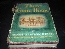 Three Came Home By Agnes Newton Keith 1947