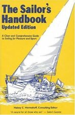 The Sailors Handbook: A Clear and Comprehensive Guide to Sailing for Pleasure a
